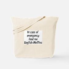 Feed me English Muffins Tote Bag