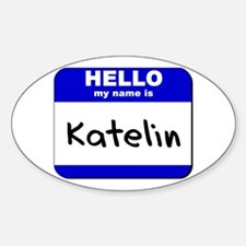hello my name is katelin Oval Decal
