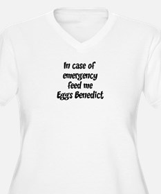Feed me Eggs Benedict T-Shirt