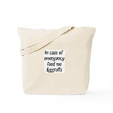 Feed me Eggrolls Tote Bag