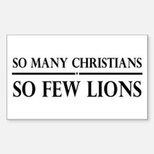 So Many Christians, So Few Lions Decal