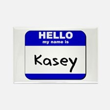 hello my name is kasey Rectangle Magnet