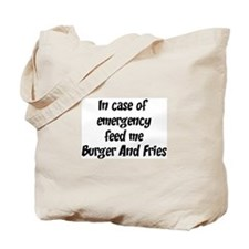 Feed me Burger And Fries Tote Bag