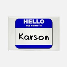 hello my name is karson Rectangle Magnet