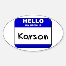 hello my name is karson Oval Decal