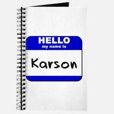 hello my name is karson Journal