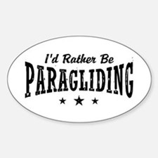 I'd Rather Be Paragliding Sticker (Oval)