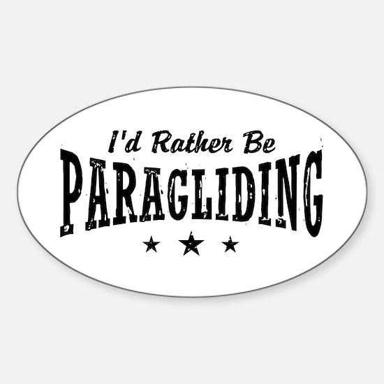 I'd Rather Be Paragliding Sticker (Oval)