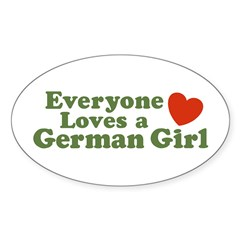 Everyone loves a German Girl Oval Decal
