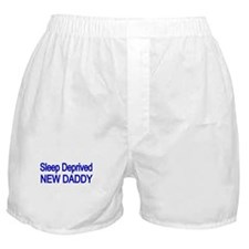 Sleep Deprive New Daddy Boxer Shorts