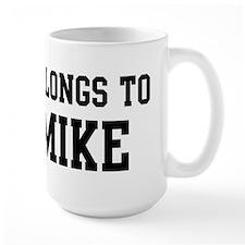 Belongs to Mike Mugs