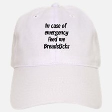 Feed me Breadsticks Baseball Baseball Cap