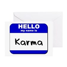 hello my name is karma  Greeting Cards (Package of