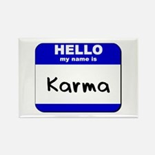 hello my name is karma Rectangle Magnet