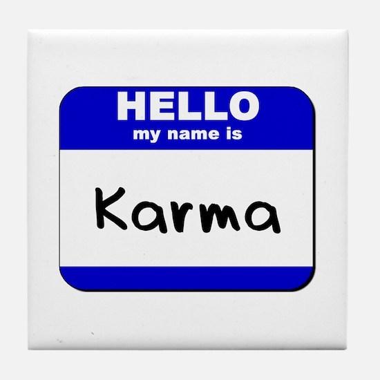 hello my name is karma  Tile Coaster