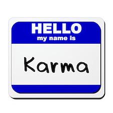 hello my name is karma  Mousepad