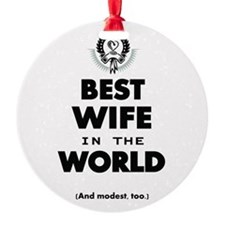 The Best in the World Best Wife Ornament