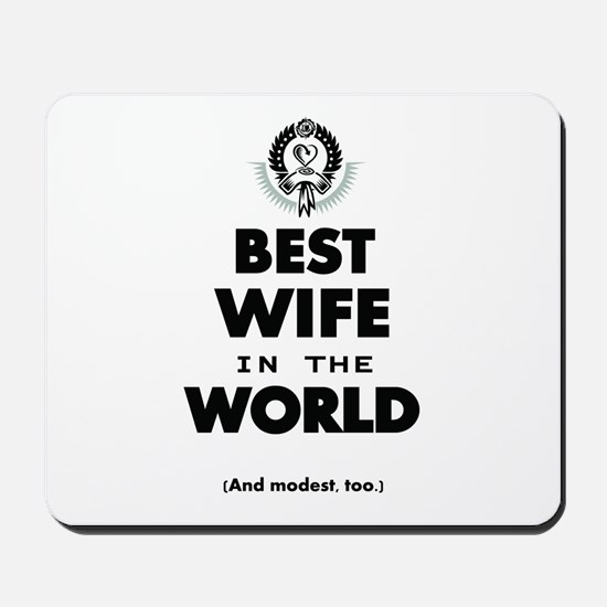 The Best in the World Best Wife Mousepad