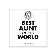 The Best in the World Best Aunt Sticker