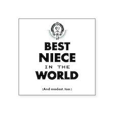 The Best in the World Best Niece Sticker