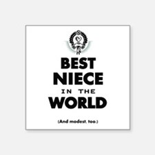 The Best in the World Best Niece Sticker