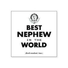 The Best in the World Best Nephew Sticker
