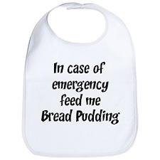 Feed me Bread Pudding Bib