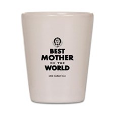 Best 2 Mother copy Shot Glass