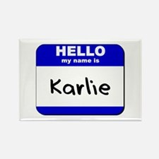 hello my name is karlie Rectangle Magnet