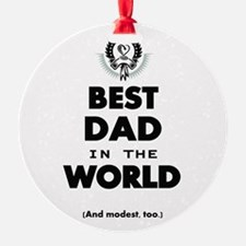 The Best in the World Best Dad Ornament