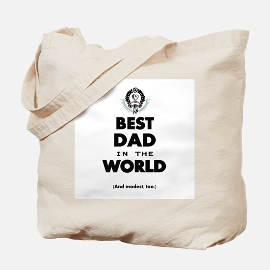 The Best in the World Best Dad Tote Bag