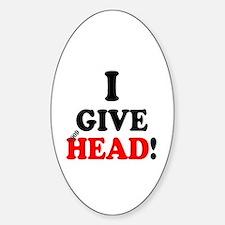 I GIVE HEAD! Decal