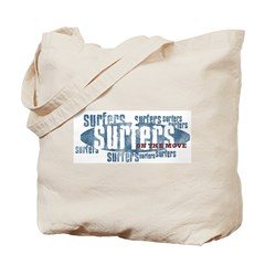 sufers on the move Tote Bag