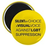 Silent By Choice Magnet