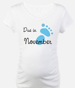 Due In November Shirt