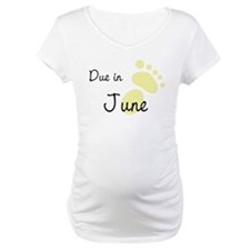 Due in June Shirt