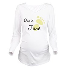 Due in June Long Sleeve Maternity T-Shirt