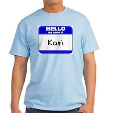 hello my name is kari T-Shirt
