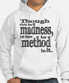 Method in Madness Shakespeare Hoodie