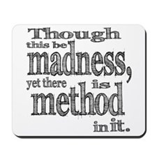Method in Madness Shakespeare Mousepad