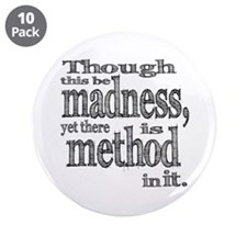 "Method in Madness Shakespeare 3.5"" Button (10 pack"