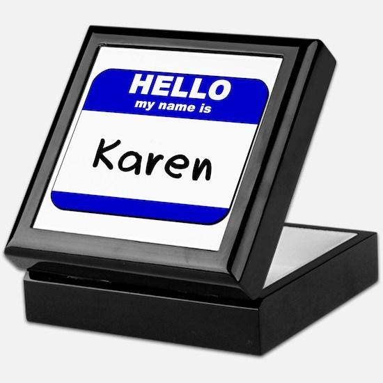 hello my name is karen Keepsake Box