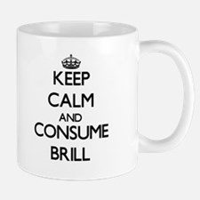 Keep calm and consume Brill Mugs