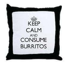 Keep calm and consume Burritos Throw Pillow