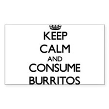 Keep calm and consume Burritos Decal