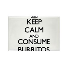 Keep calm and consume Burritos Magnets