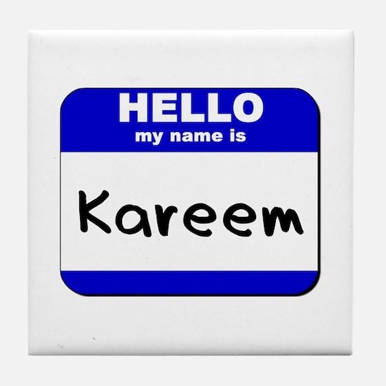 hello my name is kareem  Tile Coaster