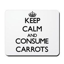 Keep calm and consume Carrots Mousepad