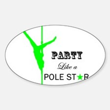 Party Like a Pole Star 2 Lime Decal