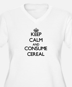 Keep calm and consume Cereal Plus Size T-Shirt